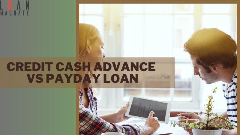 credit cash advance vs payday loan